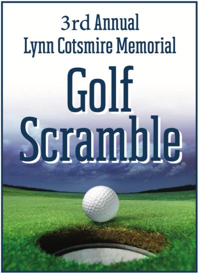 3rd Annual Lynn Cotsmire Memorial Golf Scramble